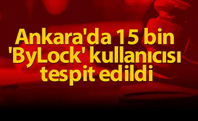 Ankara'da 15 bin 'ByLock' kullanıcısı tespit edildi