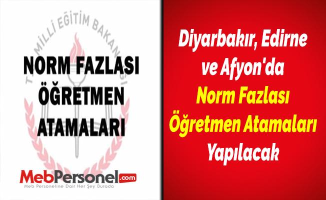 Diyarbakır, Edirne ve Afyon'da Norm Fazlası Öğretmen Atamaları Yapılacak