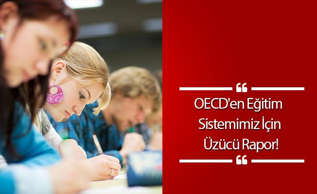 OECD'en Eğitim Sistemimiz İçin Üzücü Rapor!