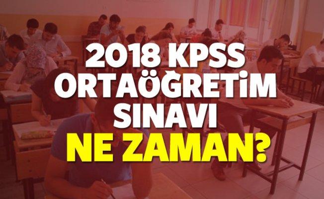 2018 KPSS ortaöğretim lise sınavı ne zaman?