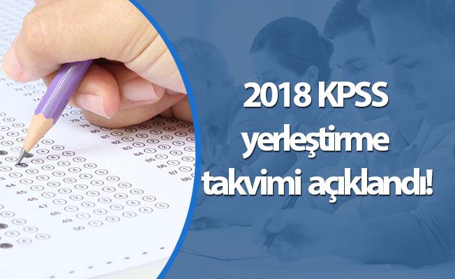 2018 KPSS yerleştirme takvimi açıklandı!