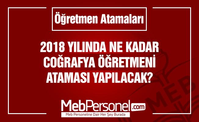 Coğrafya Öğretmenliği Kontenjan Tahminleri- 2018 MEB