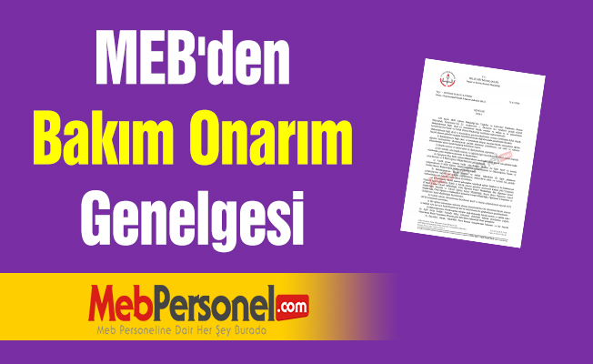 MEB'den ''Bakım Onarım'' Genelgesi