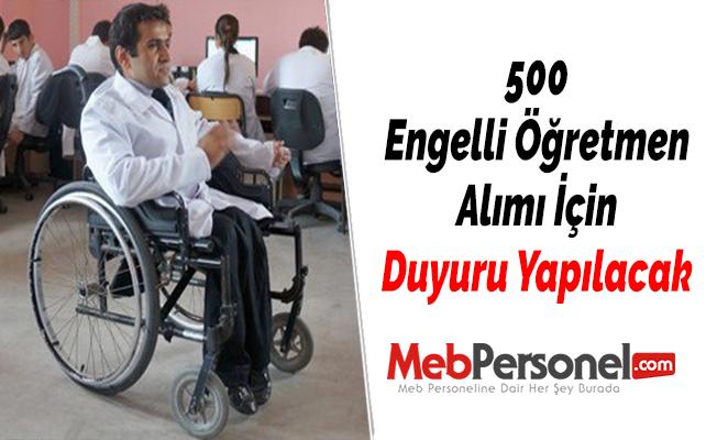 500 Engelli Öğretmen Alımı İçin Duyuru Yapılacak
