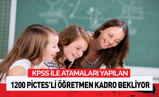 KPSS ile atanmış 6 bin 200 PICTES'li öğretmen kadro bekliyor