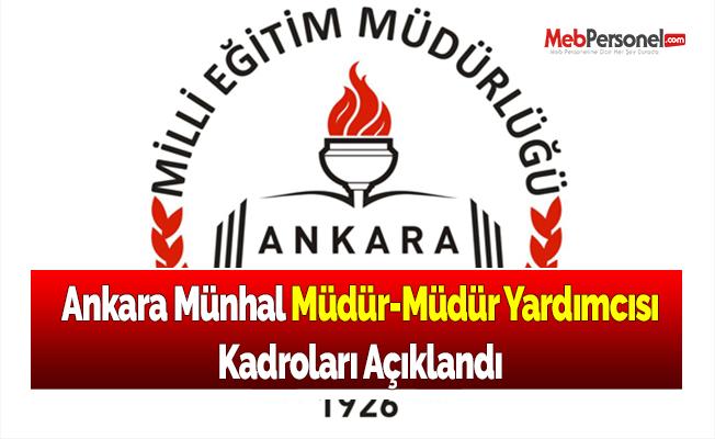 Ankara Münhal Müdür-Müdür Yardımcısı Kadroları Açıklandı