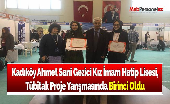 Kadıköy Ahmet Sani Gezici Kız İmam Hatip Lisesi, Tübitak Proje Yarışmasında Birinci Oldu