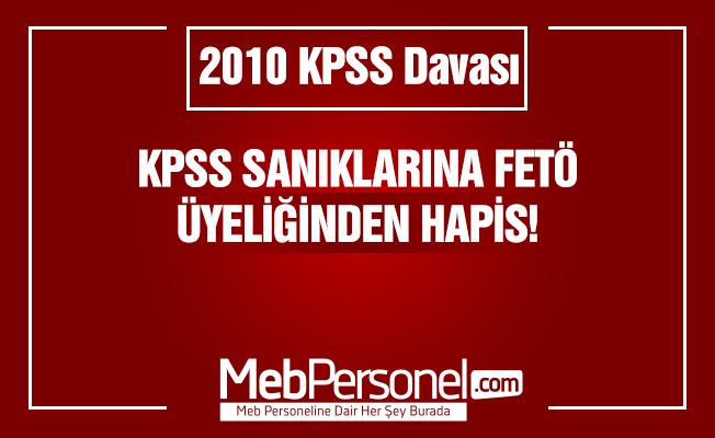 KPSS sanıklarına FETÖ üyeliğinden hapis