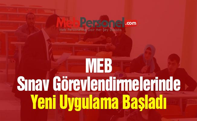 MEB Sınav Görevlendirmelerinde Yeni Uygulama Başladı