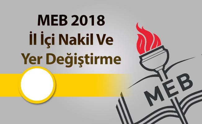 MEB 2018 İl İçi Nakil Ve Yer Değiştirme