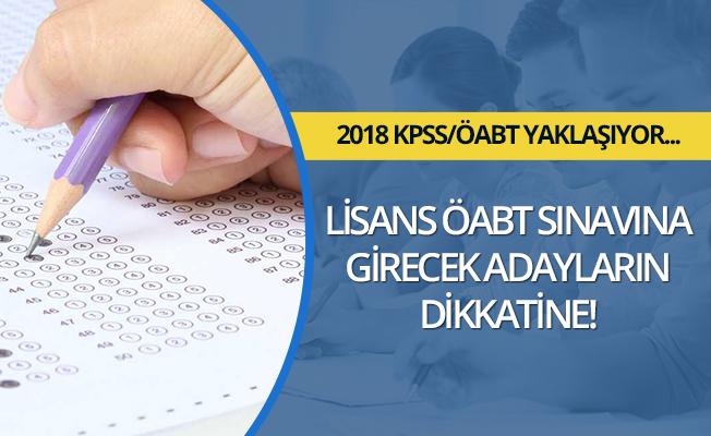 2018- KPSS Lisans ÖABT Adaylarımızın Dikkatine