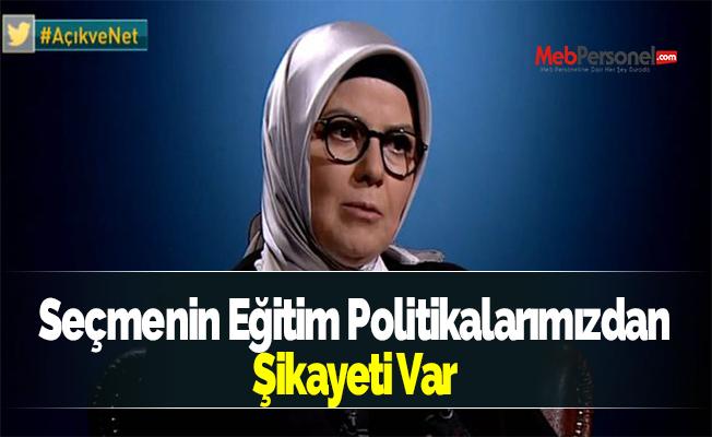 AK Partili Ayşe Böhürler: Seçmenin Eğitim Politikalarımızdan Şikayeti Var