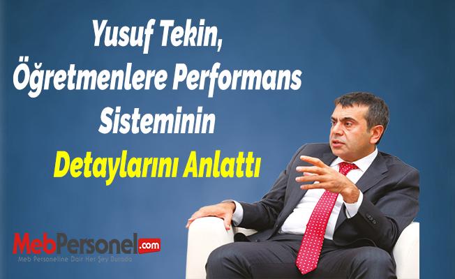 Yusuf Tekin, Öğretmenlere Performans Sisteminin Detaylarını Anlattı