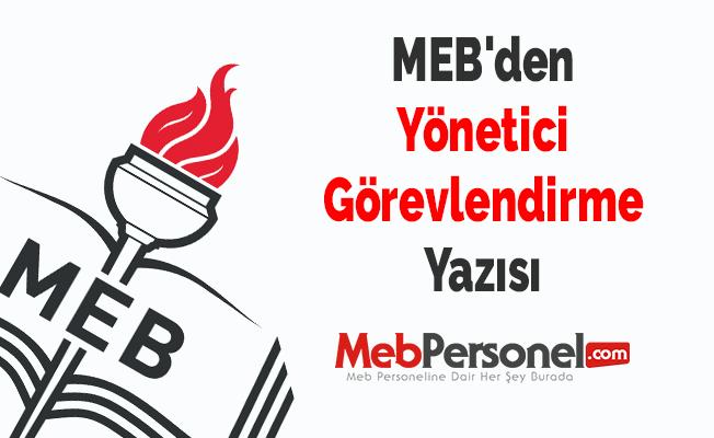 MEB'den Yönetici Görevlendirme Yazısı