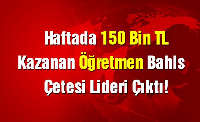Haftada 150 bin TL kazanan öğretmen, bahis çetesi lideri çıktı