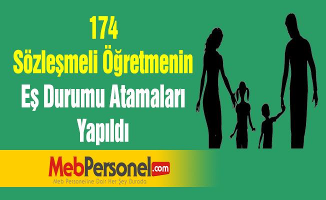 174 Sözleşmeli Öğretmenin Eş Durumu Atamaları Yapıldı