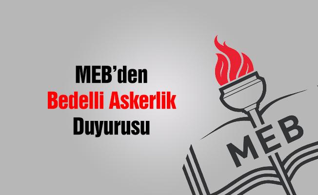 MEB'den ''Bedelli Askerlik'' Duyurusu
