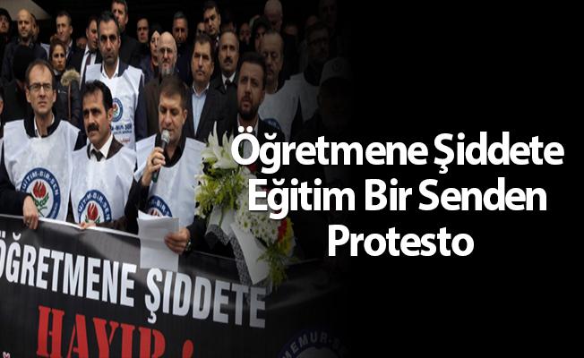 Öğretmene Şiddete Eğitim Bir Senden Protesto