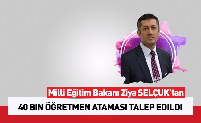 Bakan Selçuk'tan 40 bin öğretmen ataması talep edildi