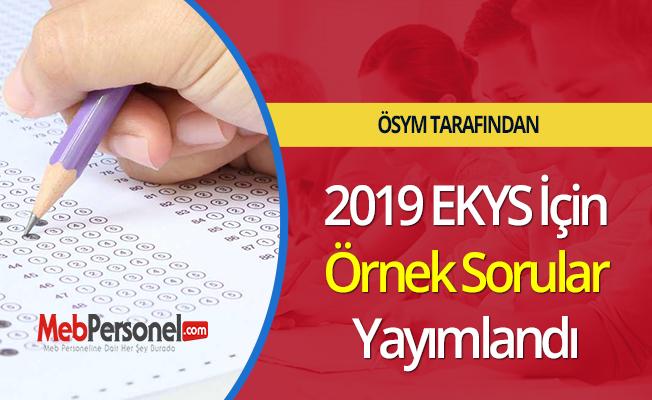 2019 EKYS İçin Örnek Sorular Yayımlandı