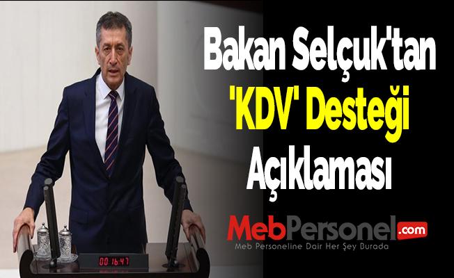 Bakan Selçuk'tan 'KDV' Desteği Açıklaması