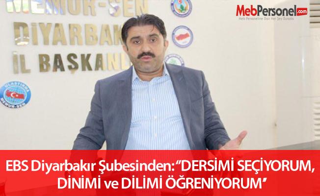 EBS Diyarbakır Şubesinden: DERSİMİ SEÇİYORUM, DİNİMİ ve DİLİMİ ÖĞRENİYORUM