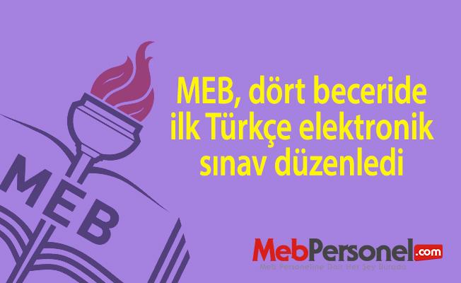 MEB, dört beceride ilk Türkçe elektronik sınav düzenledi