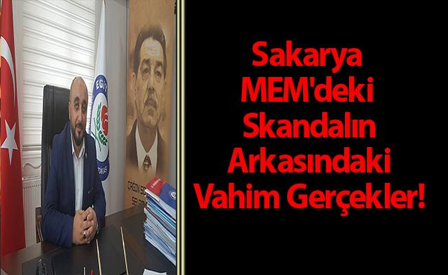 Sakarya MEM'deki Skandalın Arkasındaki Vahim Gerçekler!