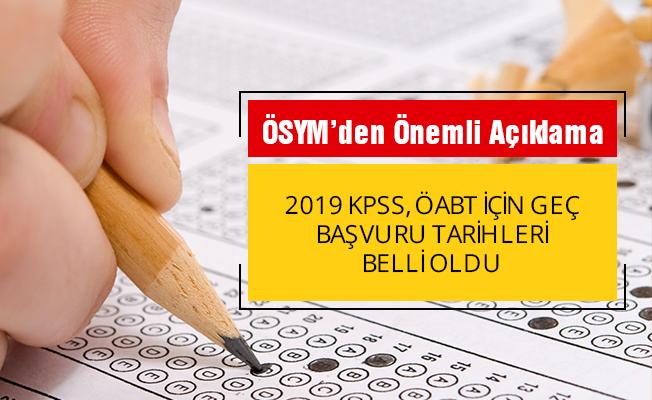 2019 KPSS için geç başvuru tarihleri belli oldu