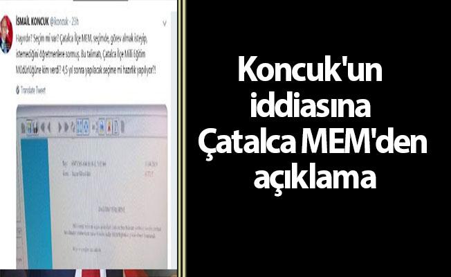 Koncuk'un iddiasına Çatalca MEM'den açıklama