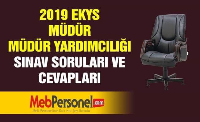 2019 EKYS Meb Müdür Müdür Yardımcılığı Tüm  Sorular Ve Cevapları