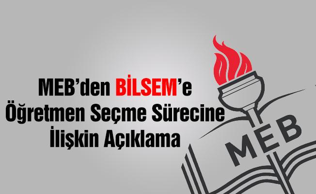 MEB'den BİLSEM'e öğretmen seçme sürecine ilişkin duyuru