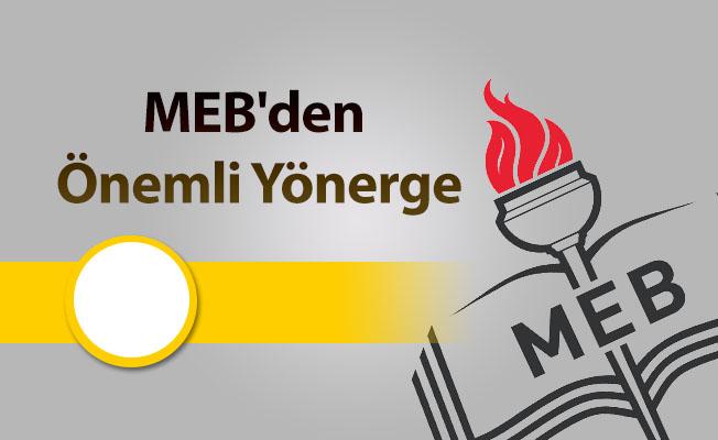 MEB'den Önemli Yönerge