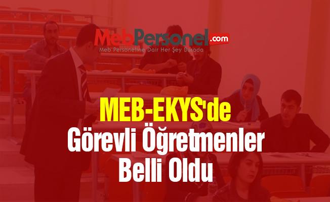 MEB-EKYS'de Görevli Öğretmenler Belli Oldu