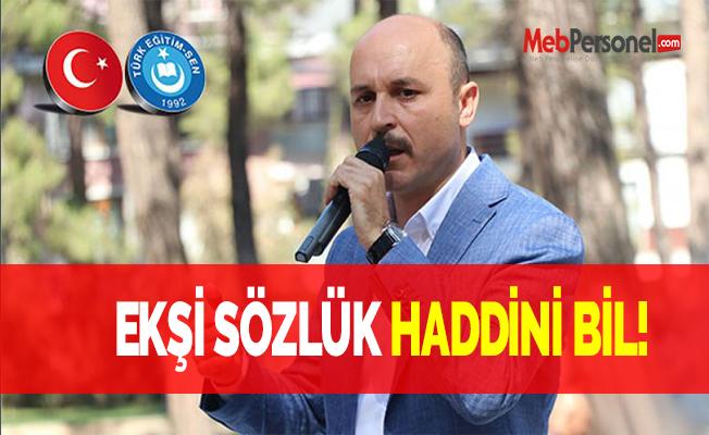 EKŞİ SÖZLÜK HADDİNİ BİL!