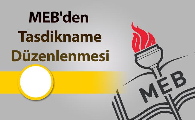 MEB'den Tasdikname Düzenlenmesi