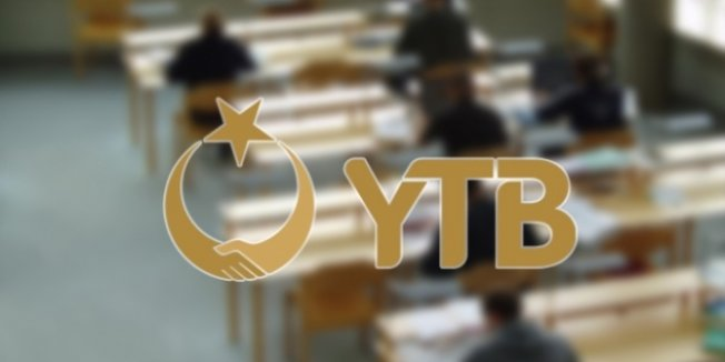 YTB'den öğrenci seçimi için yazılı sınav