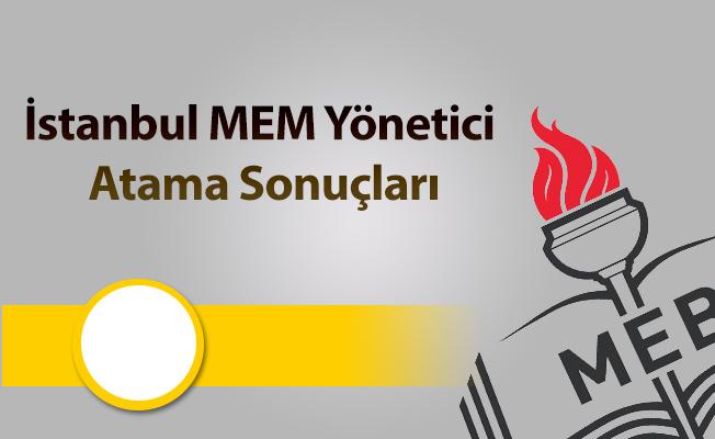 İstanbul MEM Yeniden Yönetici Görevlendirme Sonuçları