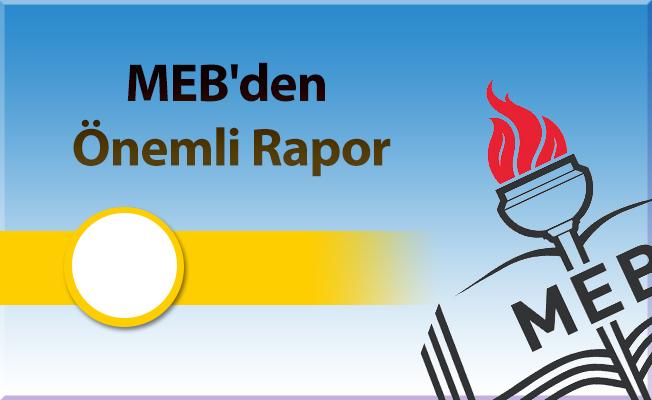 MEB'den Önemli Rapor