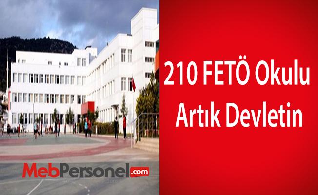 210 FETÖ okulu artık devletin