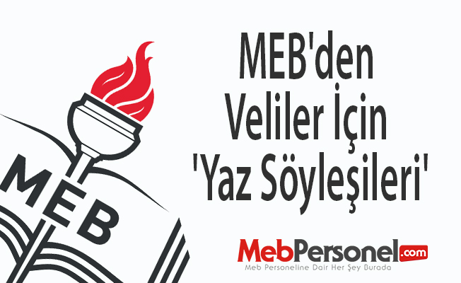 MEB'den veliler için 'yaz söyleşileri'