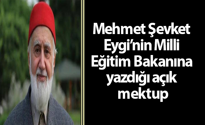 Mehmet Şevket Eygi'nin Milli Eğitim Bakanına yazdığı açık mektup