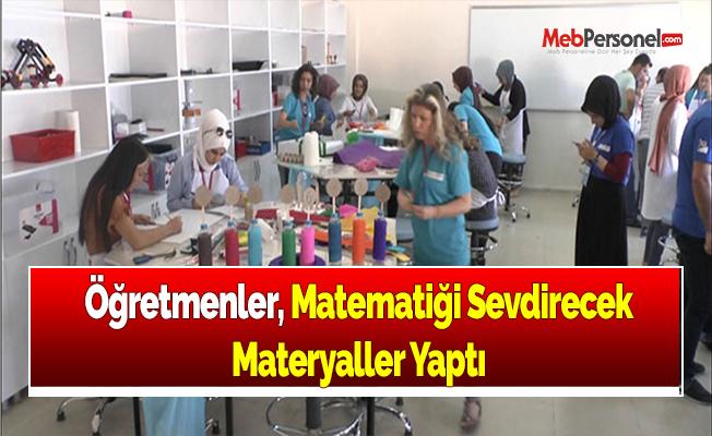 Öğretmenler, Matematiği Sevdirecek Materyaller Yaptı