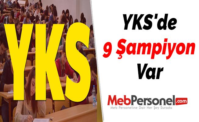 YKS'de 9 Şampiyon Var