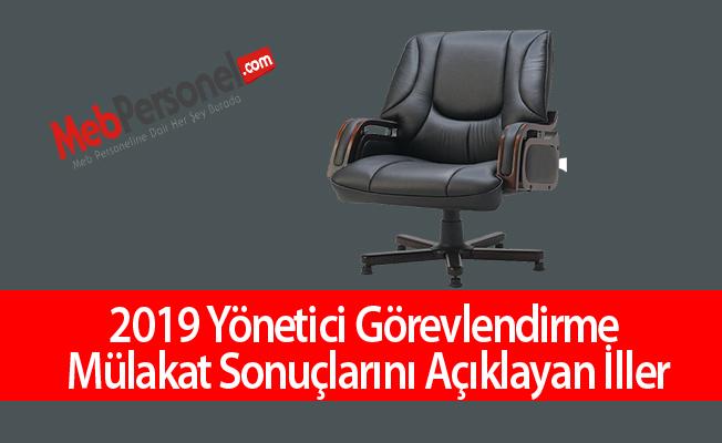 2019 Yönetici Görevlendirme Mülakat Sonuçlarını Açıklayan İller-3 il