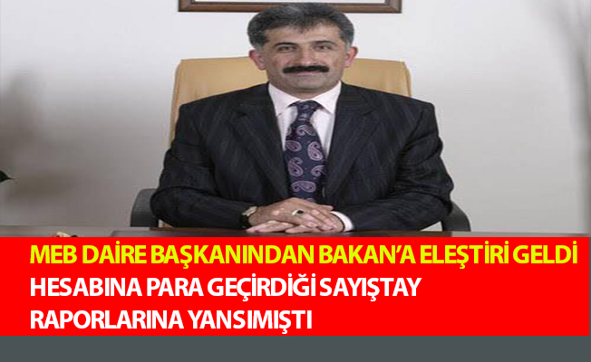 MEB DAİRE BAŞKANINDAN BAKAN'A ELEŞTİRİ GELDİ.