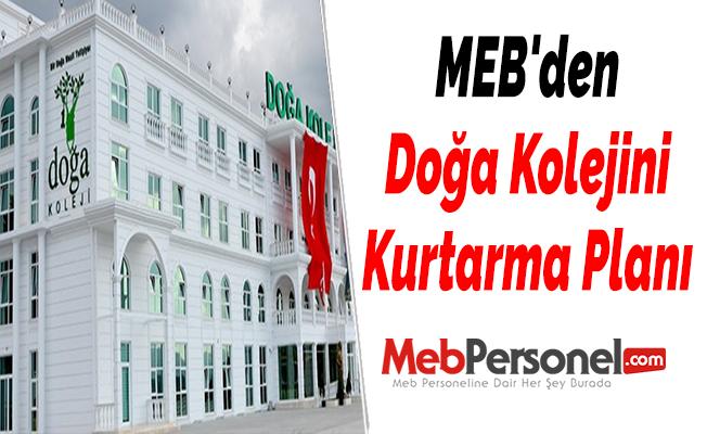 """MEB'den Doğa Koleji'ni """"kurtarma"""" planı"""