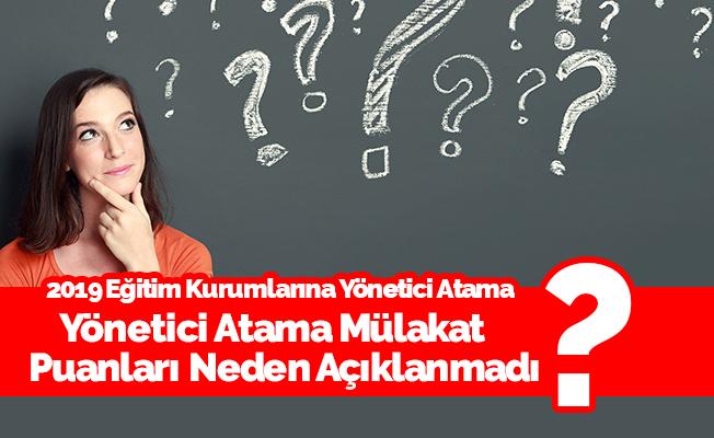 MEB, İlk Defa Yönetici Atama Mülakat Puanları Neden Açıklanmıyor?