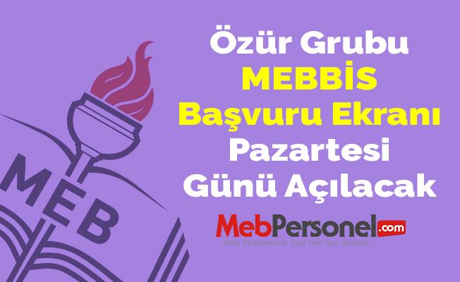 Özür Grubu MEBBİS Başvuru Ekranı Pazartesi Günü Açılacak
