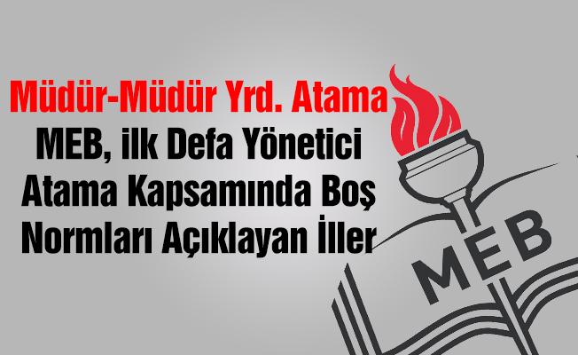 MEB, İlk Defa Yönetici Atama Münhal Kadroları Açıklayan İller-37
